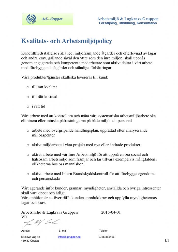 Kvalitets och Arbetsmiljöpolicys 2016-04-01